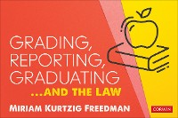 Cover Grading, Reporting, Graduating...and the Law