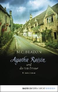 Cover Agatha Raisin und der tote Friseur