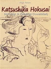 Cover Katsushika Hokusai: Drawings & Paintings (Annotated)