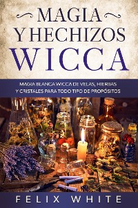 Cover Magia y Hechizos Wicca