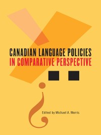 Cover Canadian Language Policies in Comparative Perspective