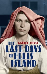 Cover The Last Days of Ellis Island