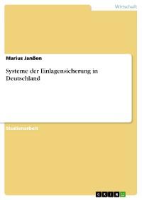 Cover Systeme der Einlagensicherung in Deutschland