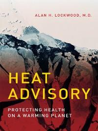 Cover Heat Advisory