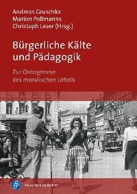 Cover Bürgerliche Kälte und Pädagogik