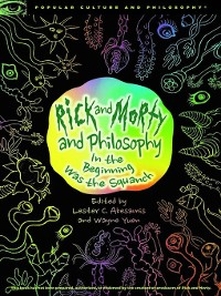 Cover Rick and Morty and Philosophy