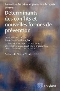 Cover Déterminants des conflits et nouvelles formes de prévention