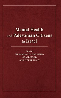 Cover Mental Health and Palestinian Citizens in Israel