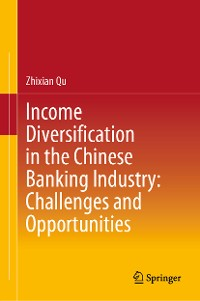 Cover Income Diversification in the Chinese Banking Industry: Challenges and Opportunities