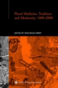 Cover Plural Medicine, Tradition and Modernity, 1800-2000