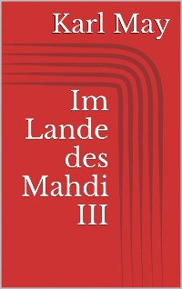 Cover Im Lande des Mahdi III