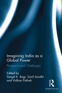 Cover Imagining India as a Global Power