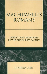 Cover Machiavelli's Romans
