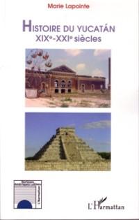 Cover Histoire du yucatan xixe -xxiesiecle