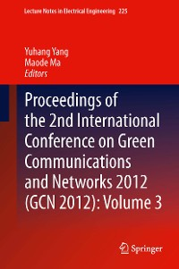 Cover Proceedings of the 2nd International Conference on Green Communications and Networks 2012 (GCN 2012): Volume 3