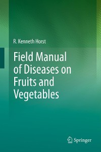 Cover Field Manual of Diseases on Fruits and Vegetables