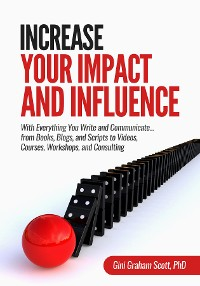 Cover Increase Your Impact and Influence