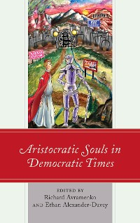Cover Aristocratic Souls in Democratic Times
