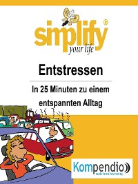 Cover simplify your life - Entstressen
