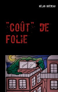 "Cover ""Coût"" de Folie"
