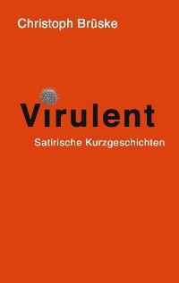 Cover Virulent