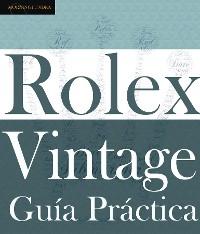 Cover Guía Práctica del Rolex Vintage