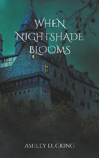 Cover When Nightshade Blooms