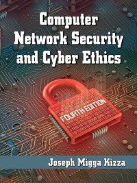 Cover Computer Network Security and Cyber Ethics, 4th ed.