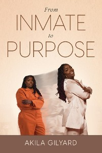 Cover From Inmate To Purpose