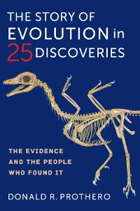Cover The Story of Evolution in 25 Discoveries