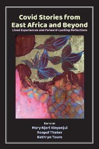 Cover Covid Stories from East Africa and Beyond