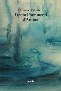 Cover Trenta Frammenti d'Anima