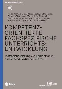 Cover Kompetenzorientierte fachspezifische Unterrichtsentwicklung (E-Book)