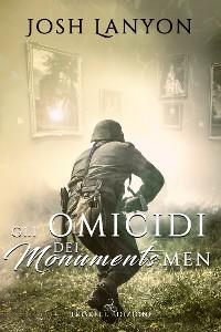 Cover Gli omicidi dei Monuments Men