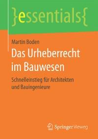 Cover Das Urheberrecht im Bauwesen