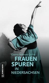 Cover 77 Frauenspuren in Niedersachsen