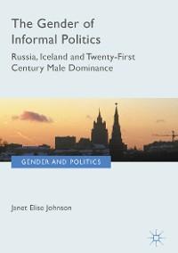 Cover The Gender of Informal Politics