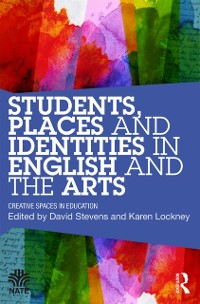 Cover Students, Places and Identities in English and the Arts