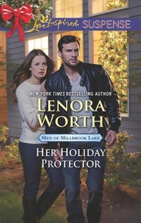 Cover Her Holiday Protector (Mills & Boon Love Inspired Suspense) (Men of Millbrook Lake, Book 2)