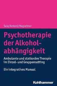 Cover Psychotherapie der Alkoholabhängigkeit