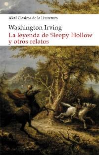 Cover La leyenda de Sleepy Hollow y otros relatos