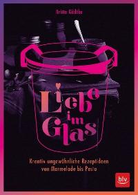 Cover Liebe im Glas