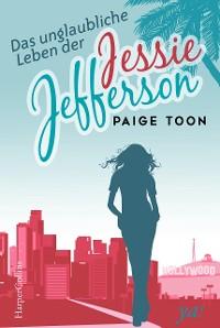 Cover Das unglaubliche Leben der Jessie Jefferson