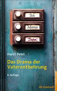 Cover Das Drama der Vaterentbehrung