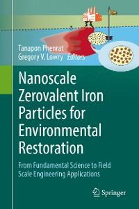 Cover Nanoscale Zerovalent Iron Particles for Environmental Restoration
