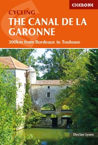 Cover Cycling the Canal de la Garonne
