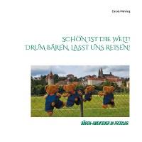 Cover Schön ist die Welt! Drum Bären, lasst uns reisen!