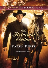 Cover Reluctant Outlaw (Mills & Boon Love Inspired Historical)