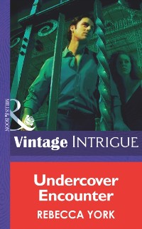 Cover Undercover Encounter (Mills & Boon Intrigue) (New Orleans Confidential, Book 1)