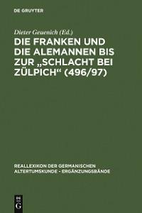 """Cover Die Franken und die Alemannen bis zur """"Schlacht bei Zülpich"""" (496/97)"""
